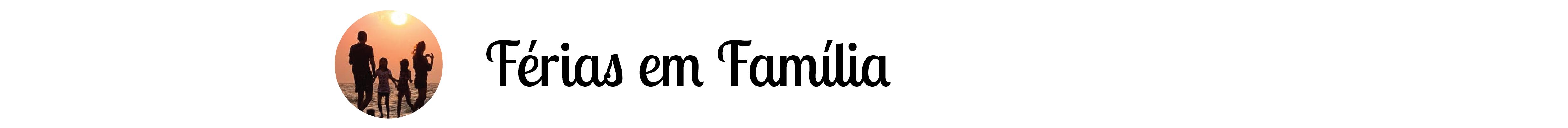 férias em familia